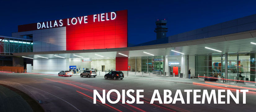 Image of Dallas Love Field building with Noise Abatement text