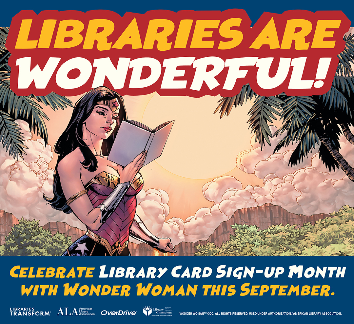 Drawing of Wonder Woman reading a book under a Libraries are Wonderful banner