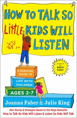 How to Talk so Little Kids Will Listen Book Cover Image.jpg